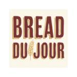 Bread Du Jour - Point of Sale Material - Click to download